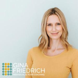 Gina Friedrich | Individual & Team Coaching